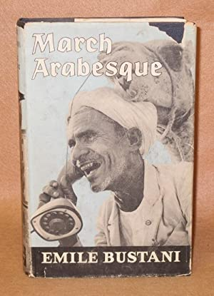 March Arabesque: Bustani, Emile