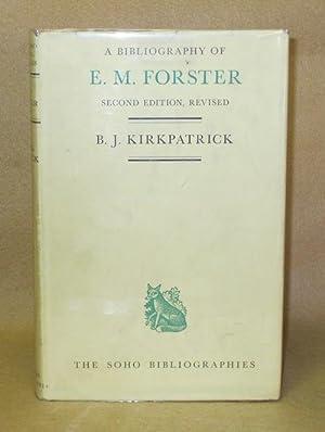 A Bibliography of E.M. Forster: Kirkpatrick, B.J.