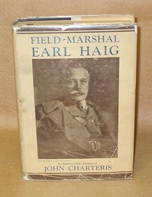 Field-Marshal Earl Haig: Charteris, Brigadier-General John