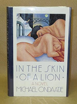 In The Skin Of A Lion: Ondaatje, Michael