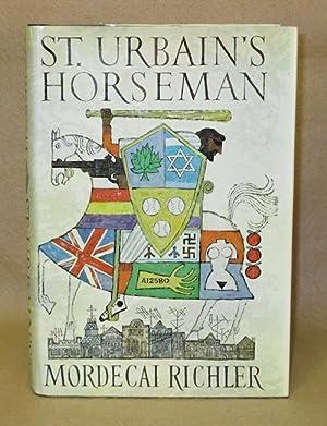 St. Urbain's Horseman: Richler, Mordecai