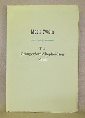 The Grangerford-Shepherdson Feud: Twain, Mark