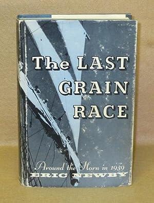 The Last Grain Race: Newby, Eric
