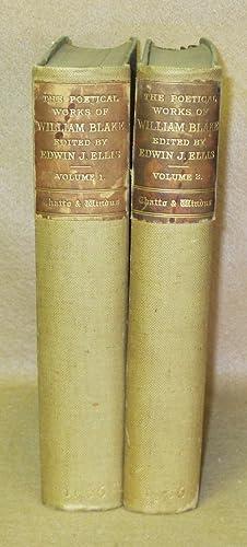 The Poetical Works of William Blake: Ellis, Edwin J. (Editor)