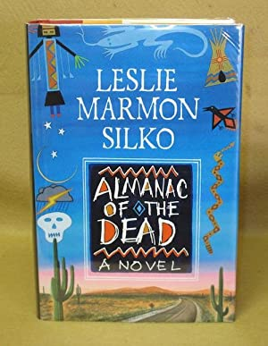 Almanac of the Dead: Silko, Leslie Marmon