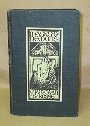 Masks and Demons: Macgowan, Kenneth & Herman Rosse