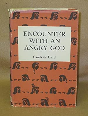 Encounter With An Angry God: Laird, Carobeth