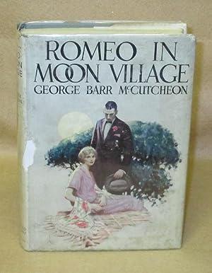Romeo In Moon Village: McCutcheon, George Barr