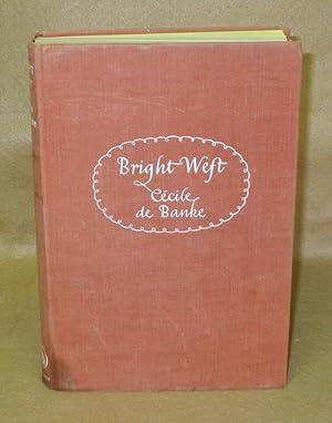 Bright Weft: De Banke, Cecile