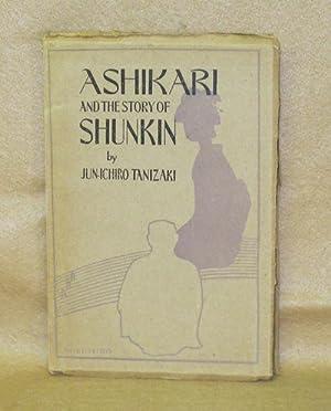 Ashikari and The Story of Shunkin: Tanizaki, Jun-Ichiro