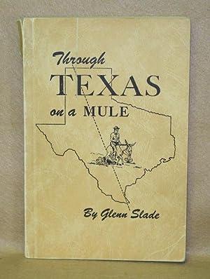 Through Texas On A Mule: Slade, Glenn