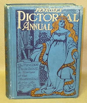 Penrose's Pictorial Annual: The Process Year Book. A Review of the Illustrated Arts for 1907-8...