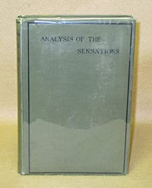 Contributions To The Analysis Of The Sensations: Mach, Dr. Ernst