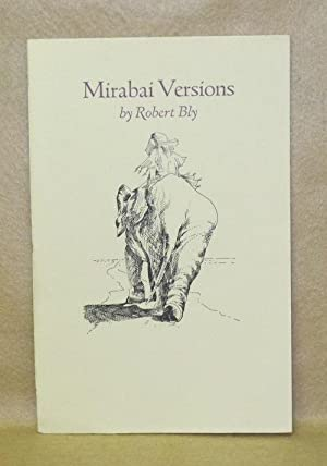 Mirabai Versions: Bly, Robert