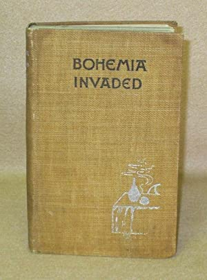 Bohemia Invaded and Other Stories: Ford, James L.