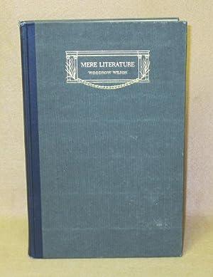 Mere Literature: Wilson, Woodrow