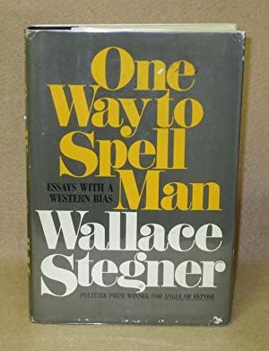 One Way To Spell Man: Stegner, Wallace