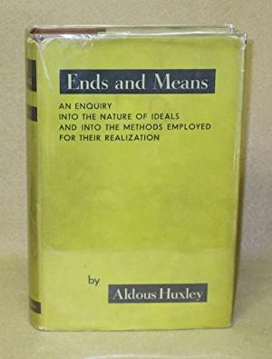 Ends and Means: Huxley, Aldous