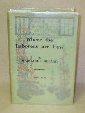 Where the Laborers are Few: Deland, Margaret