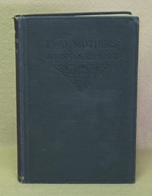 Two Mothers: Neihardt, John G.