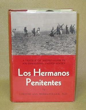Los Hermanos Penitentes: Horka-Follick, Lorayne Ann