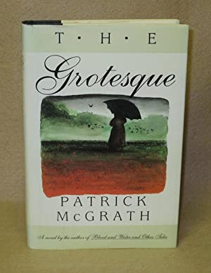 The Grotesque: McGrath, Patrick