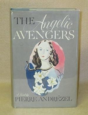 The Angelic Avengers: Andrezel, Pierre