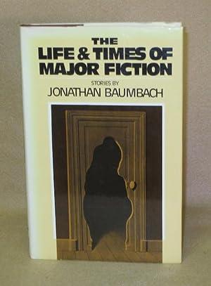 The Life & Times of Major Fiction: Baumbach, Jonathan