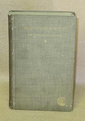 Meditations in Motley: Harte, Walter Blackburn