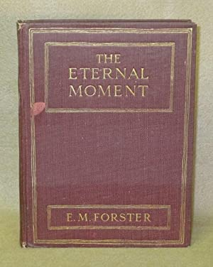 The Eternal Moment and Other Stories: Forster, E.M.