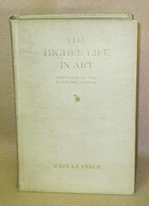 The Higher Life in Art: La Farge, John