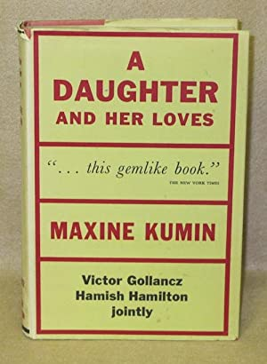 A Daughter and Her Loves: Kumin, Maxine