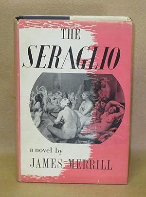 The Seraglio: Merrill, James