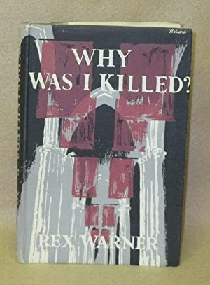 Why Was I Killed: Warner, Rex