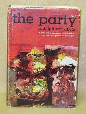 The Party: Von Abele, Rudolph