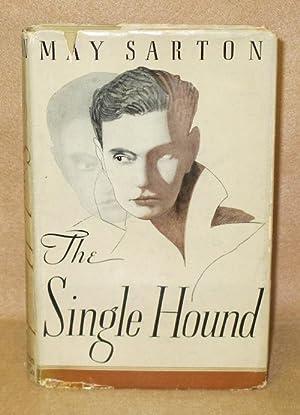 The Single Hound: Sarton, May