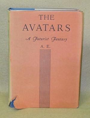 The Avatars: A.E.