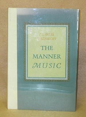 The Manner Music: Reznikoff, Charles