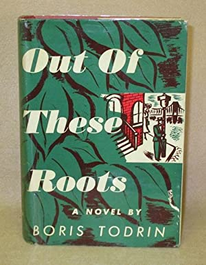 Out Of These Roots: Todrin, Boris