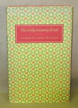 The Lively Anatomy of God: Willard, Nancy