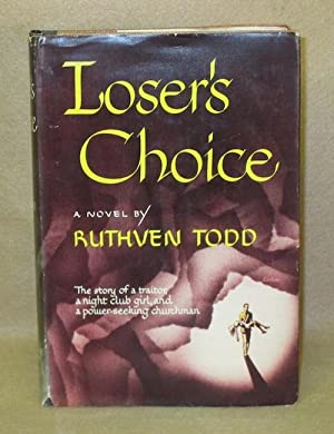 Loser's Choice: Todd, Ruthven