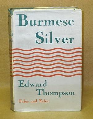 Burmese Silver: Thompson, Edward