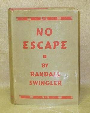 No Escape: Swingler, Randall