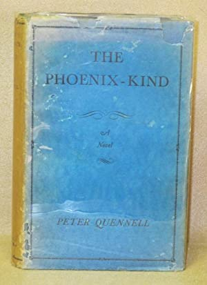The Phoenix-Kind: Quennell, Peter
