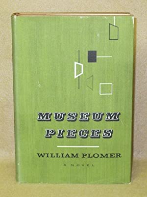 Museum Pieces: Plomer, William