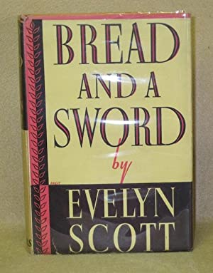 Bread and A Sword: Scott, Evelyn