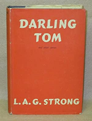 Darling Tom and other stories: Strong, L.A.G.