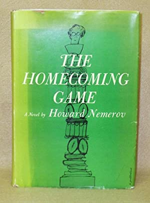 The Homecoming Game: Nemerov, Howard