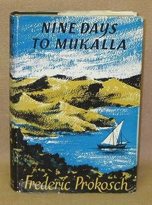 Nine Days to Mukalla: Prokosch, Frederic