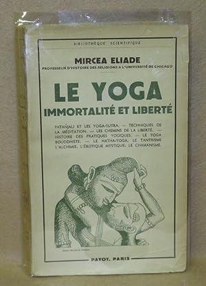 Le Yoga: Immortalité Et Liberté: Eliade, Mircea
